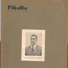 Coleccionismo de Revistas y Periódicos: RIBALTA BELLAS ARTES Nº 30 , 1947 VALENCIA, EL PINTOR ANTONIO LLORENTE , . Lote 106126699