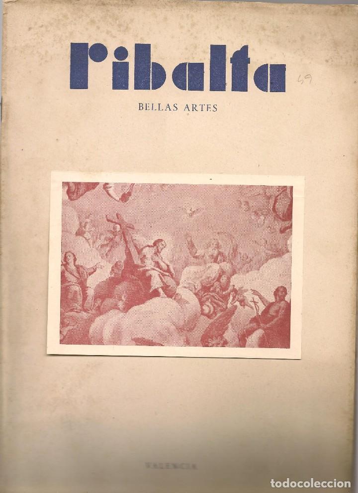 RIBALTA BELLAS ARTES Nº 49-50 , 1948 VALENCIA, ROIG D´ALOS RESTAURADOR ARTISTICO (Coleccionismo - Revistas y Periódicos Modernos (a partir de 1.940) - Otros)