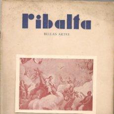 Coleccionismo de Revistas y Periódicos: RIBALTA BELLAS ARTES Nº 49-50 , 1948 VALENCIA, ROIG D´ALOS RESTAURADOR ARTISTICO . Lote 106126779