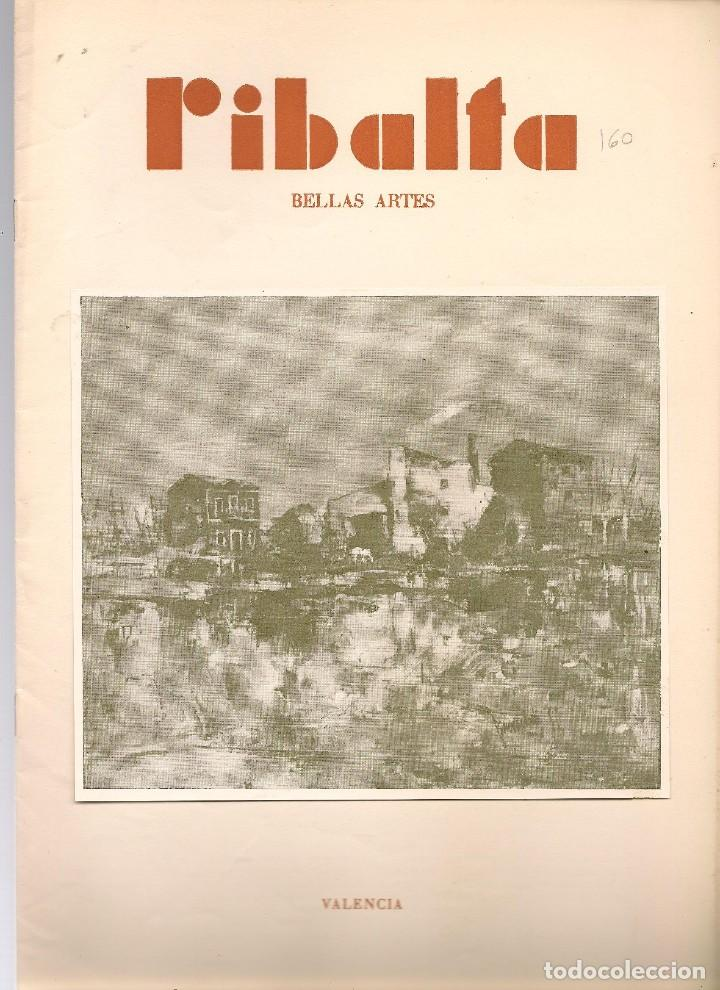RIBALTA BELLAS ARTES Nº 160 , 1957 VALENCIA, EXPOSICIÓN DE BRONCHU EN BILBAO ,NASSIO BAYARRI, RICARD (Coleccionismo - Revistas y Periódicos Modernos (a partir de 1.940) - Otros)