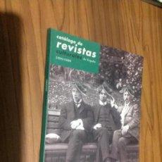 Coleccionismo de Revistas y Periódicos: CATÁLOGO DE REVISTAS CULTURALES DE ESPAÑA. 1998-1999. RÚSTICA. BUEN ESTADO. RARA. Lote 106537191