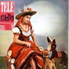 Coleccionismo de Revistas y Periódicos: TELERADIO. REVISTA TELE RADIO N. 315. 06/01/1964. PORTADA ANTOÑITA MORENO. . Lote 106560515