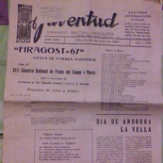 Coleccionismo de Revistas y Periódicos: JUVENTUD SEMANARIO NACIONAL SINDICALISTA VALLS TARRAGONA DIA DE ANDORRA LA VELLA 1967. Lote 106584271