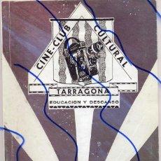 Coleccionismo de Revistas y Periódicos: LIBRITO 25X17 CM. 52 PAGINAS TARRAGONA CINE-CLUB CULTURAL. Lote 106942035
