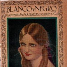 Coleccionismo de Revistas y Periódicos: REVISTAS BLANCO Y NEGRO Nº 1921. MADRID 11 MARZO 1928. VER ARTÍCULOS:. Lote 107003343