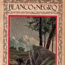 Coleccionismo de Revistas y Periódicos: REVISTAS BLANCO Y NEGRO Nº 1922. MADRID 18 MARZO 1928. VER ARTÍCULOS:. Lote 107003803