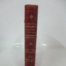 Coleccionismo de Revistas y Periódicos: REVISTA BLANCO Y NEGRO - Nº 870, 4 ENERO 1908 AL Nº 895, 27 JUNIO 1908 - PUBLICIDAD DIARIO ABC. Lote 107009387