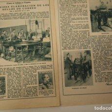 Coleccionismo de Revistas y Periódicos: REPORTAJE REVISTA ORIGINAL ANTIGUO. CURIOSA ELABORACION DE LOS SELLOS DE CORREO. Lote 107032115
