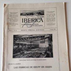 Coleccionismo de Revistas y Periódicos: REVISTA IBERICA Nº54 AÑO 1915.LAS FABRICAS DE KRUPP EN ESSEN.RIQUEZAS MINERALES ESPAÑA. Lote 107204003