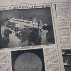 Coleccionismo de Revistas y Periódicos: REPORTAJE REVISTA ORIGINAL 1914-1915.COMO SE ESTUDIA LA ATMOSFERA SOLAR, FOTOGRAFIA DEL SOL. Lote 107345087