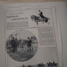 Coleccionismo de Revistas y Periódicos: REPORTAJE REVISTA ORIGINAL 1914-1915. PARTIDAS CINEGETICAS. Lote 107345343