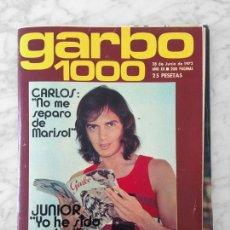 Coleccionismo de Revistas y Periódicos: GARBO - 1972 - JUNIOR, MARISOL, RAPHAEL, SILVIA TORTOSA, LE MANS, PATTY PRAVO, ANA BELEN, MASSIEL. Lote 107846579
