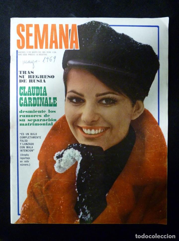 REVISTA SEMANA, Nº 1524, AÑO 1969. CLAUDIA CARDINALE (Coleccionismo - Revistas y Periódicos Modernos (a partir de 1.940) - Otros)