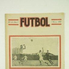 Coleccionismo de Revistas y Periódicos: REVISTA FUTBOL, 1 DE MARZO DE 1921, Nº 64-AÑO 3. 20,5X27,5CM. Lote 107962575