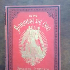 Coleccionismo de Revistas y Periódicos: REVISTA LA HORMIGA DE ORO TOMO AÑO 1886 COMPLETO.BARCELONA. Lote 108058115