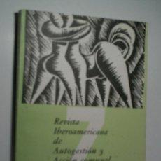 Coleccionismo de Revistas y Periódicos: REVISTA IBEROAMERICANA DE AUTOGESTIÓN Y ACCIÓN COMUNAL. Nº 7. Lote 108313295
