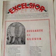 Coleccionismo de Revistas y Periódicos: REVISTA EXCELSIOR ABRIL 1936 JUVENTUD FEMENINA A.C. MALLORCA.JOVENES LLUCHMAYOR Y VALLDEMOSSA. Lote 108792703