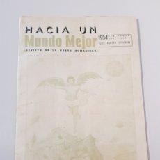 Coleccionismo de Revistas y Periódicos: HACIA UN MUNDO MEJOR(REVISTA DE LA NUEVA HUMANIDAD).1954. Lote 108798267