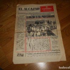 Coleccionismo de Revistas y Periódicos: PERIODICO ALCAZAR 25 5 AL 1 JUNIO 1988 HOMENAJE FALANGISTA A LORCA. Lote 109002179