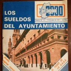 Coleccionismo de Revistas y Periódicos: REVISTA ARAGON 2000 Nº13 AÑO 1977 - PAGINAS ESPECIALES DE ALCAÑIZ. Lote 109054775