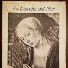 Coleccionismo de Revistas y Periódicos: REVISTA LA ESTRELLA DEL MAR - LOS SIETE DOLORES DE LA SANTISIMA VIRGEN -CATEDRAL DE AMBERES AÑO 1931. Lote 109055247