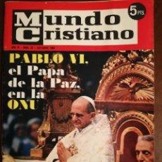 Coleccionismo de Revistas y Periódicos: REVISTA MUNDO CRISTIANO - PABLO VI EL PAPA DE LA PAZ EN LA ONU - OCTUBRE 1965. Lote 109055303