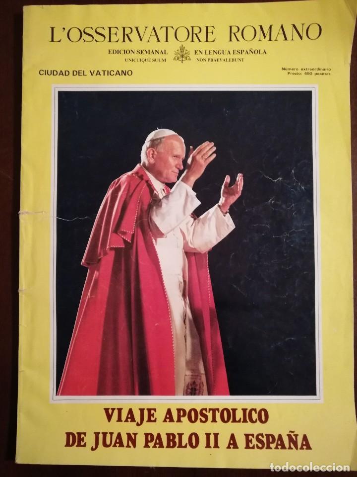 REVISTA DEL VIAJE APOSTOLICO DE JUAN PABLO II A ESPAÑA 1982 - L´OSSERVATORE ROMANO (Coleccionismo - Revistas y Periódicos Modernos (a partir de 1.940) - Otros)