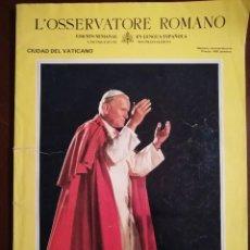 Coleccionismo de Revistas y Periódicos: REVISTA DEL VIAJE APOSTOLICO DE JUAN PABLO II A ESPAÑA 1982 - L´OSSERVATORE ROMANO. Lote 109055471