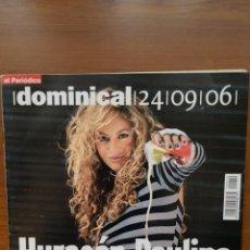 Coleccionismo de Revistas y Periódicos: REVISTA EL DOMINICAL 24 SEPTIEMBRE 2006. PAULINA RUBIO.. Lote 109069751