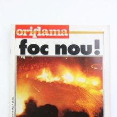 Coleccionismo de Revistas y Periódicos: PUBLICACIÓN / REVISTA EN CATALÁN - ORIFLAMA / FOC NOU ! - Nº 5 - 25 JUNIO A 1 JULIO DE 1977. Lote 109275227