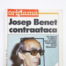 Coleccionismo de Revistas y Periódicos: PUBLICACIÓN / REVISTA EN CATALÁN - ORIFLAMA / JOSEP BENET CONTRAATACA - Nº 13 - 20 AL 26 AGOSTO 1977. Lote 109275263