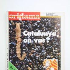 Coleccionismo de Revistas y Periódicos: PUBLICACIÓN/REVISTA EN CATALÁN- ORIFLAMA / CATALUNYA ON VAS ? - Nº 16 - DEL 10 AL 16 SEPTIEMBRE 1977. Lote 109275331