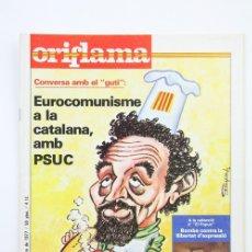 Coleccionismo de Revistas y Periódicos: PUBLICACIÓN/REVISTA EN CATALÁN- ORIFLAMA / EUROCOMUNISME - Nº 19 - DEL 1 AL 7 OCTUBRE 1977. Lote 109275408