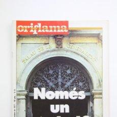 Coleccionismo de Revistas y Periódicos: PUBLICACIÓN/REVISTA EN CATALÁN- ORIFLAMA / NOMÉS UN SÍMBOL ? - Nº 20 - DEL 8 AL 14 OCTUBRE 1977. Lote 109275448