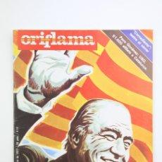 Coleccionismo de Revistas y Periódicos: PUBLICACIÓN/REVISTA EN CATALÁN- ORIFLAMA / PRESIDENT TARRADELLAS - Nº 22 - DEL 22 AL 28 OCTUBRE 1977. Lote 109275520