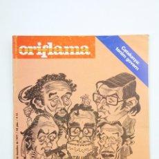 Coleccionismo de Revistas y Periódicos: PUBLICACIÓN/REVISTA EN CATALÁN - ORIFLAMA/S'HAN REPARTIT EL PASTÍS - Nº 29 - 10 AL 16 DICIEMBRE 1977. Lote 109275628