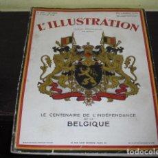 Coleccionismo de Revistas y Periódicos: L'ILLUSTRATION - LE CENTENAIRE DE L'INDEPÉNDANCE DE LA BELGIQUE - 1930. Lote 109296719