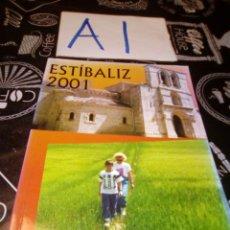 Coleccionismo de Revistas y Periódicos: REVISTA SANTUARIO DE ESTIBALIZ 2000 - 2001. Lote 109318464