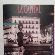 Coleccionismo de Revistas y Periódicos: LA CAPITAL Nº 1 ENERO 1992 MADRID CAPITAL EUROPEA DE LA CULTURA. CELA.NACHO DUATO.VAZQUEZ MONTALBAN. Lote 109346671