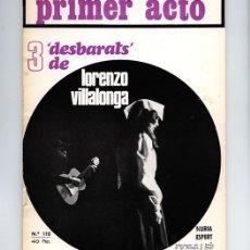 Coleccionismo de Revistas y Periódicos: PRIMER ACTO Nº 110 - '3 DESBARATS', DE LORENZO VILLALONGA – NURIA ESPERT - JULIO 1969. Lote 109413399