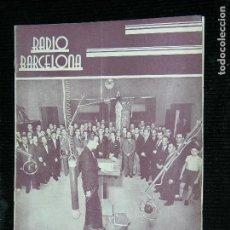 Coleccionismo de Revistas y Periódicos: RADIO BARCELONA Nº 623 AÑO 1936 . Lote 109475763