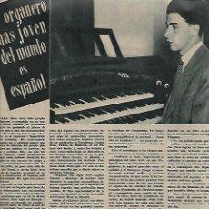 Coleccionismo de Revistas y Periódicos: AÑO 1947 RAMON GONZALEZ DE AMEZUA ORGANISTA MUSICA BELLA AURORA DOCTOR CARDENAL MEDICINA FEO PERRO . Lote 109609143