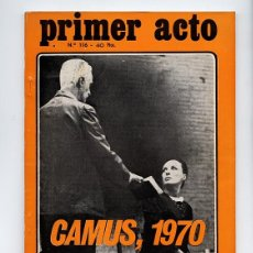 Coleccionismo de Revistas y Periódicos: PRIMER ACTO 116 - ALBERT CAMUS: L. ENTRALGO, ALTARES, C. BONALD, CONTE, G.VERGEL, SALVAT, MARSILLACH. Lote 109994327