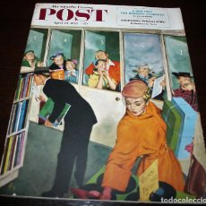 Coleccionismo de Revistas y Periódicos: REVISTA - THE SATURDAY EVENING POST - 19/ABRIL/1952 - ILUSTRADOR PORTADA: THORTON UTZ. Lote 110003003