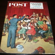 Coleccionismo de Revistas y Periódicos: REVISTA - THE SATURDAY EVENING POST - 22/MARZO/1952 - ILUSTRADOR PORTADA: AMOS SEWELL. Lote 110003035