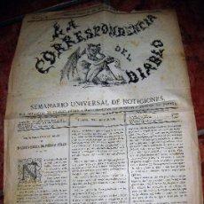 Coleccionismo de Revistas y Periódicos: ANTIGUO PERIODICO LA CORRESPONDENCIA DEL DIABLO Nº 1 AÑO 1872 SATIRA POLITICA BONITA LITOGRAFIA UNIC. Lote 110066843