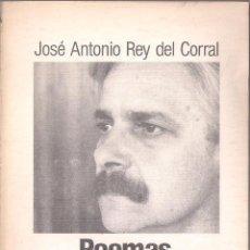 Coleccionismo de Revistas y Periódicos: POEMAS. SELECCIÓN 1964-1987 - JOSÉ ANTONIO REY DEL CORRAL - LOS LIBROS DE EL DIA NUM 62 - 1987. Lote 110208127