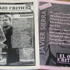 Coleccionismo de Revistas y Periódicos: REVISTA EL OJO CRÍTICO Nº85/86. ESPECIAL JAVIER SIERRA.OVNIS,PARAPSICOLOGIA,UMMO,CONSPIRACION,UFO.PS. Lote 110227147