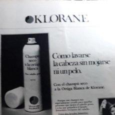 Coleccionismo de Revistas y Periódicos: ANUNCIO CHAMPU KLORANE . Lote 110278827