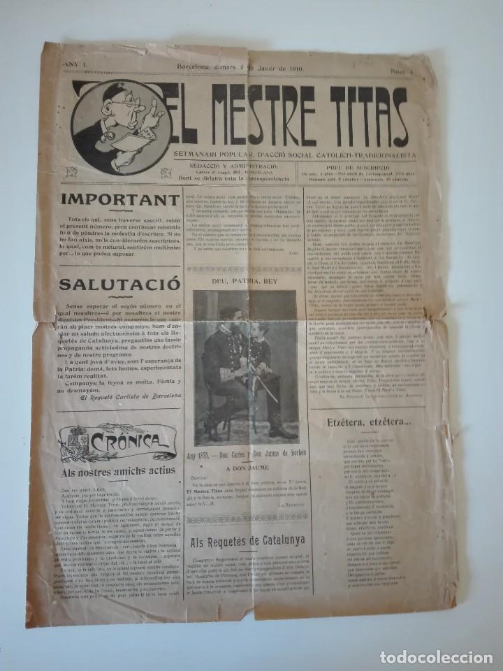 EL MESTRE TITAS. BARCELONA 4 DE JANER DE 1910. ANY 1, NUM. 1 . TERCERA ÉPOCA. BARCELONA , MANRESA (Coleccionismo - Revistas y Periódicos Antiguos (hasta 1.939))